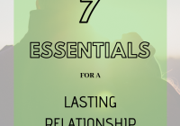 Relationship Advice: Seven Essentials For A Lasting Relationship